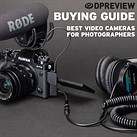 Best video cameras for photographers