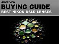 These are the next lenses you should buy for your new DX-format Nikon DSLR
