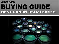 These are the next lenses you should buy for your new APS-C Canon DSLR