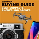 2017 Buying Guides: Best compacts, drones and phones