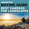 2019 Buying Guide: Best cameras for landscapes