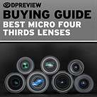 Best lenses for Micro Four Thirds buying guide updated