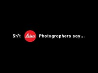 Video: 'Sh*t Leica Photographers Say' is a playful parody on the Leica-owner stereotype