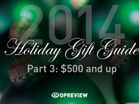 2014 Holiday Gift Guide: $500 and up