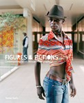 Figures and Fictions: Contemporary South African Photography  Edited by Tamar Garb