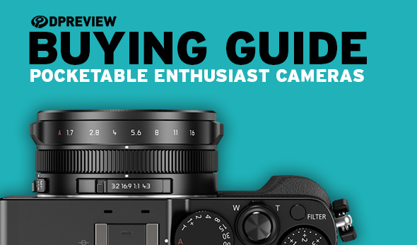 best point and shoot travel camera 2020 2019 Buying Guide: Best pocketable enthusiast cameras: Digital
