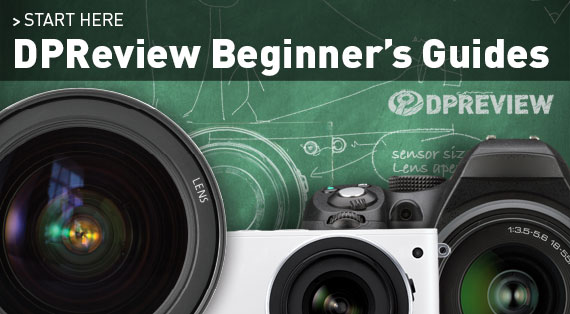 DPReview Beginner's Guides: Digital Photography Review