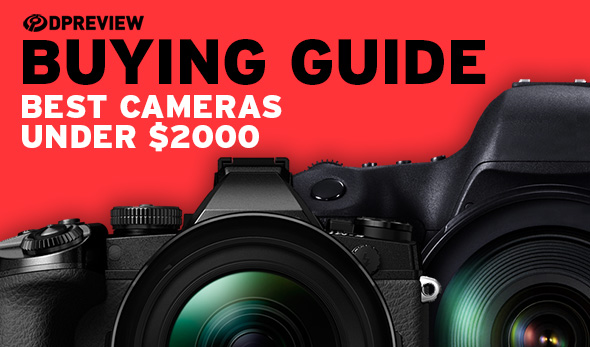 buying guide the best cameras under 2000 digital photography review rh dpreview com Car Guide dslr buying guide 2018