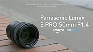 Panasonic S PRO 50mm F1.4 product overview