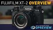 Fujifilm X-T2 Overview