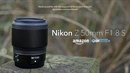 Nikon Z 50mm F1.8 S product overview