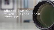 Nikon AF-S 70-200mm F2.8E VR Product Overview