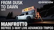 从黄昏到黎明与Manfrotto Befree 3-way Live Advanced三脚架