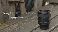 Sony FE 50mm F1.2 GM overview