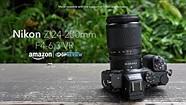 Nikon Nikkor Z 24-200mm F4-6.3 overview
