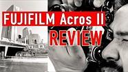Fujifilm Acros II Film Review (vs. Acros film simulation)