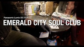 Panasonic S1H 4K: The Emerald City Soul Club