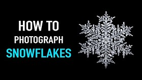 How to Photograph Snowflakes – Snowflake photography with Don Komarechka