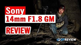 Sony 14mm F1.8 GM Review – Astrophotography and more!