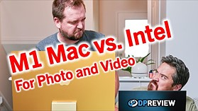 M1 Mac vs. Intel PC for Photos and Video (Lightroom, Capture One, DaVinci Resolve, Final Cut Pro)