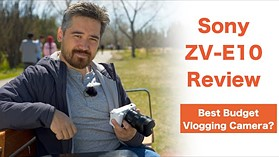 Sony ZV-E10 Review - The Best Budget Vlogging Camera?