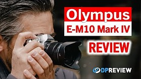 Olympus OM-D E-M10 Mark IV评论 - 带灵魂的实惠相机
