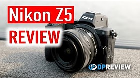 Nikon Z5 Hands-on Review (+compared to Nikon Z6)