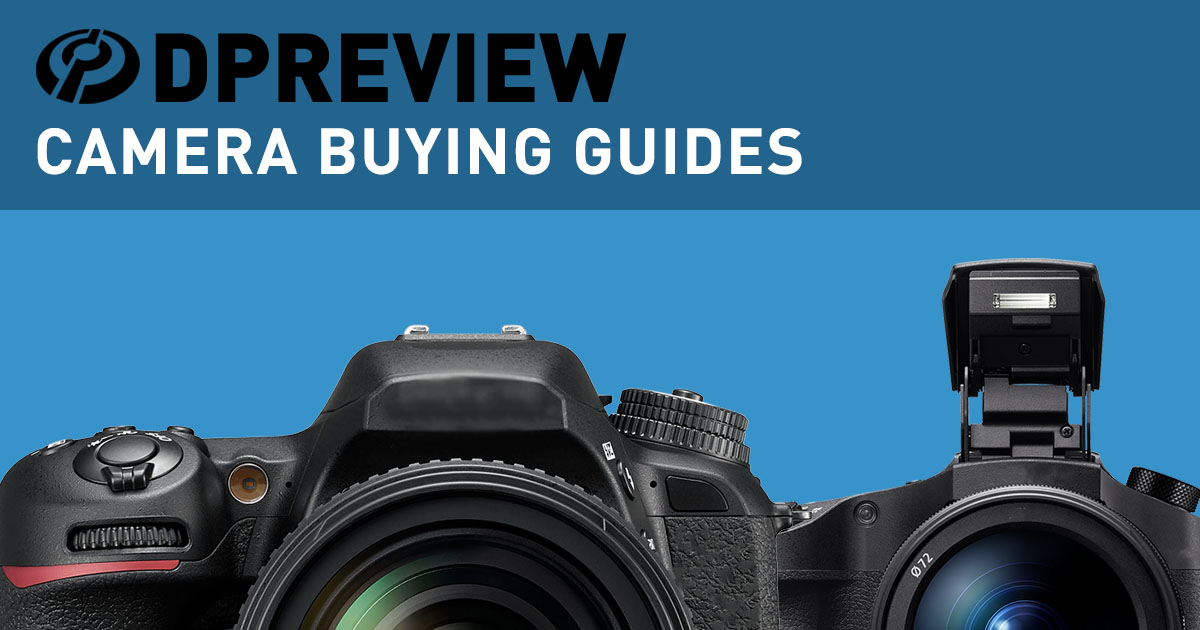 camera buying guides digital photography review rh dpreview com Shopping Mall Guide Man Shopping Guide